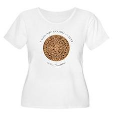 I survived Doomsday 2012 - Suck it Mayans! T-Shirt