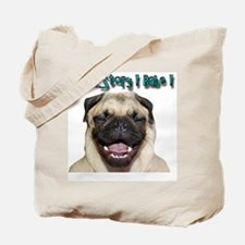 coolstorylaughpug.jpg Tote Bag