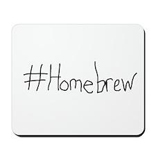 #Homebrew Mousepad