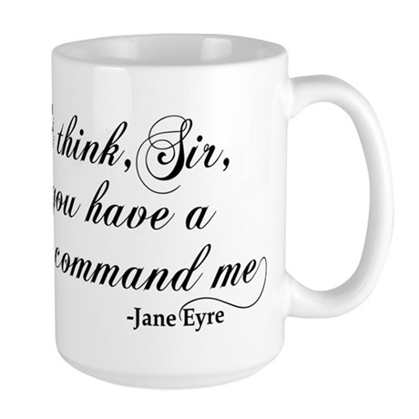 Jane Eyre No Right To Command Me Large Mug