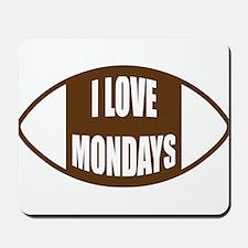 I Love Mondays Mousepad