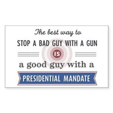 Stop a bad guy with a gun Decal