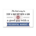Stop a bad guy with a gun Rectangle Car Magnet