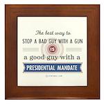 Stop a bad guy with a gun Framed Tile