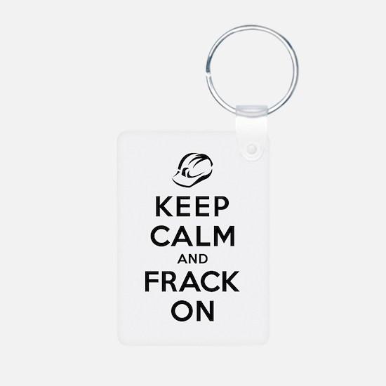 Keep Calm and Frack On Keychains