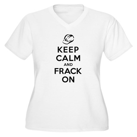 Keep Calm and Frack On Women's Plus Size V-Neck T-