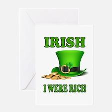 IRISH RICH Greeting Card