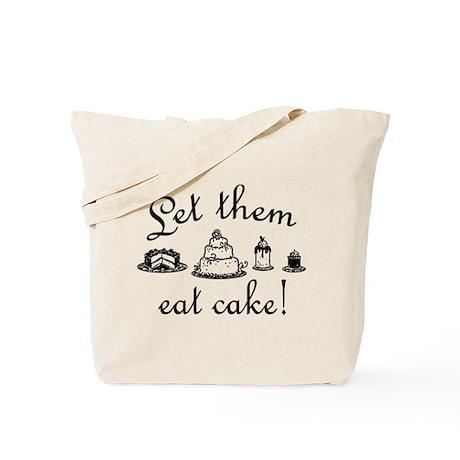 Sweet Let Them Eat Cake Tote Bag