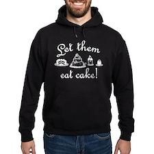 Sweet Let Them Eat Cake Hoodie
