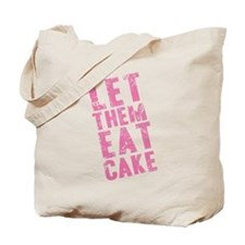 Let Them Eat Cake Pink Tote Bag