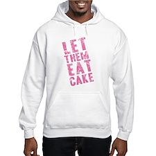 Let Them Eat Cake Pink Hoodie
