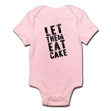 Let Them Eat Cake Infant Bodysuit