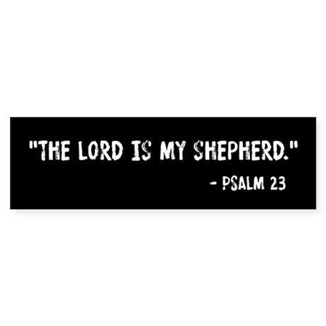 Psalm 23 The Lord Is My Shepherd Sticker (Bumper)