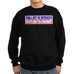 Shall Not Be Infringed Sweatshirt (dark)