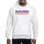 Shall Not Be Infringed Hooded Sweatshirt