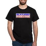 Shall Not Be Infringed Dark T-Shirt