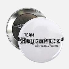 """Team Roughneck 2.25"""" Button"""