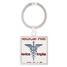 Medical Alert - Medical Impl Square Keychain