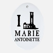 I Love (Guillotine) Marie Antoinette Ornament (Ova