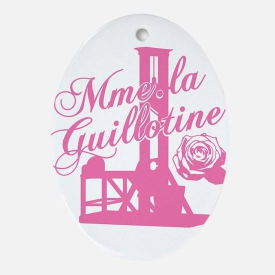 Mme La Guillotine Ornament (Oval)