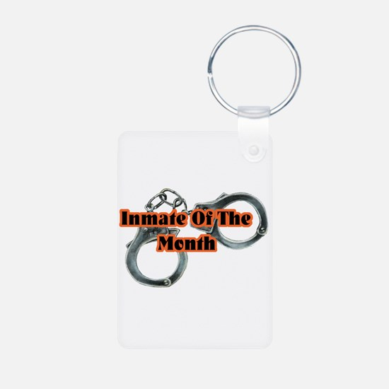 INMATE OF THE MONTH Keychains
