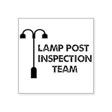 "Lamp Post Inspection Team Square Sticker 3"" x 3"""