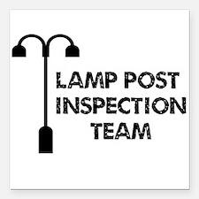 "Lamp Post Inspection Team Square Car Magnet 3"" x 3"