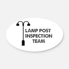 Lamp Post Inspection Team Oval Car Magnet
