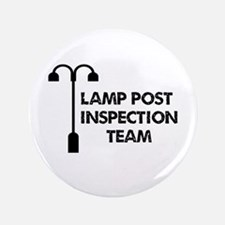"""Lamp Post Inspection Team 3.5"""" Button"""