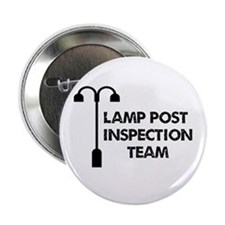 """Lamp Post Inspection Team 2.25"""" Button"""