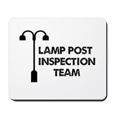 Lamp Post Inspection Team Mousepad