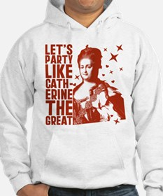 Party Like Catherine The Great Hoodie