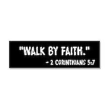 Walk By Faith 2 Cor 5:7 Car Magnet 10 x 3