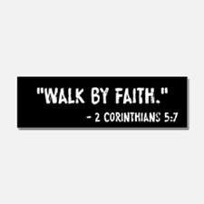 Walk By Faith 2 Cor 5:7 Car Magnet 10 x 3