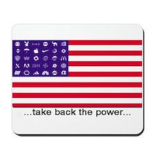 """...take back the power..."" mousepad"