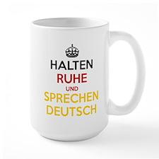 Halten Ruhe und Sprechen Deutsch Ceramic Mugs