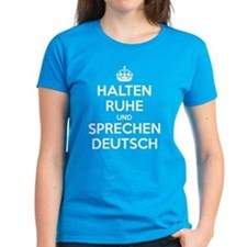 Halten Ruhe und Sprechen Deutsch_dark Tee