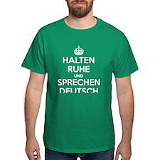 Halten Ruhe und Sprechen Deutsch_dark T-Shirt