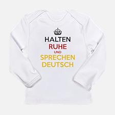 Halten Ruhe und Sprechen Deutsch Long Sleeve Infan