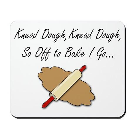 Knead Dough Mousepad
