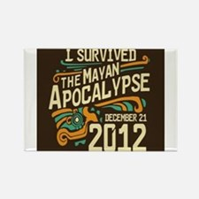 I Survived The Mayan Apocalypse Rectangle Magnet