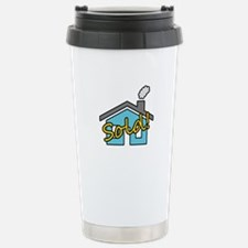 House Sold! Stainless Steel Travel Mug
