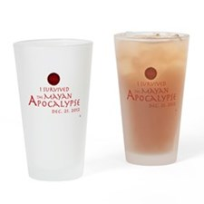 I Survived the Mayan Apocalypse Drinking Glass