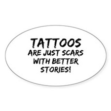 Tattoos Scars Stories Oval Decal