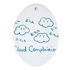 Cloud Complaining Ornament (Oval)