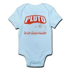 Pluto Is My Home Planet Infant Bodysuit