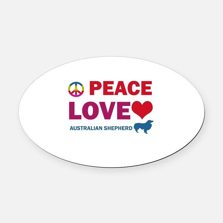 Peace Love Australian Shepherd Oval Car Magnet