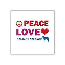 """Peace Love Belgian Laekenois Square Sticker 3"""" x 3"""