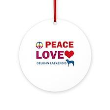 Peace Love Belgian Laekenois Ornament (Round)