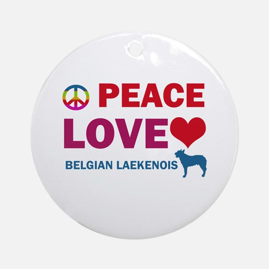 Peace Love Belgian Laekenois Ornament (Round)